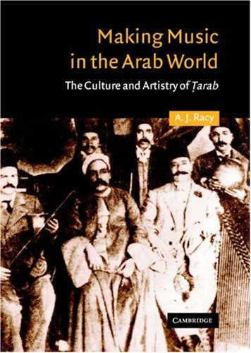 9780521304146: Making Music in the Arab World: The Culture and Artistry of Tarab (Cambridge Middle East Studies)