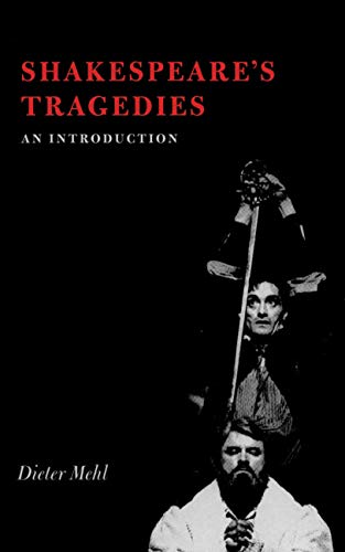 Shakespeare's Tragedies. An Introduction: Mehl, Dieter