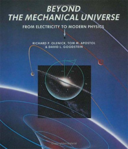 9780521304306: Beyond the Mechanical Universe: From Electricity to Modern Physics