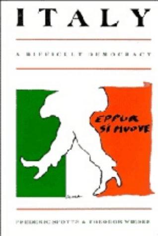 9780521304511: Italy: A Difficult Democracy: A Survey of Italian Politics