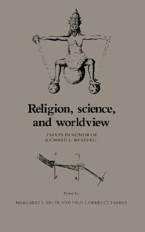 9780521304528: Religion, Science, and Worldview: Essays in Honor of Richard S. Westfall