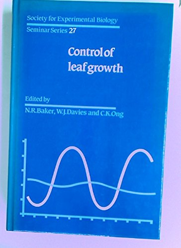 Control of Leaf Growth.: Baker, N R [Ed]