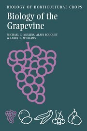 9780521305075: Biology of the Grapevine Hardback (The Biology of Horticultural Crops)