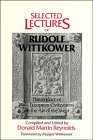 9780521305082: Selected Lectures of Rudolf Wittkower: The Impact of Non-European Civilization on the Art of the West-