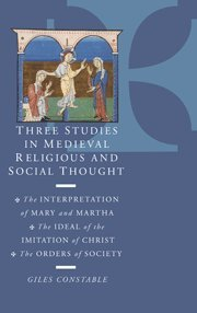 9780521305150: Three Studies in Medieval Religious and Social Thought: The Interpretation of Mary and Martha, the Ideal of the Imitation of Christ, the Orders of Society