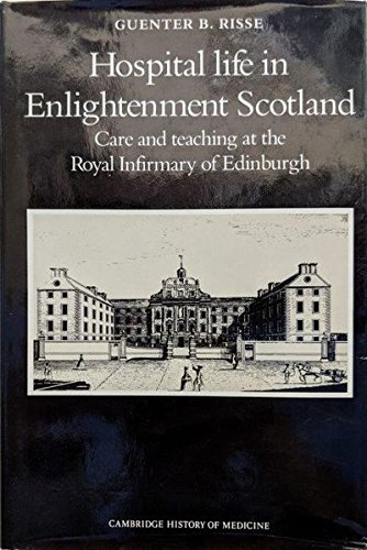 9780521305181: Hospital Life in Enlightenment Scotland: Care and Teaching at the Royal Infirmary of Edinburgh