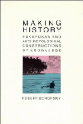 9780521305204: Making History: Pukapukan and Anthropological Constructions of Knowledge
