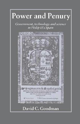 9780521305327: Power and Penury: Government, Technology and Science in Philip II's Spain