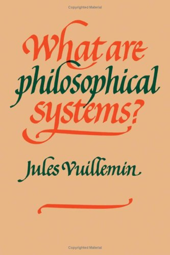 What Are Philosophical Systems?: Vuillemin, Jules