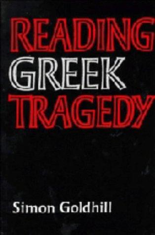 9780521305839: Reading Greek Tragedy
