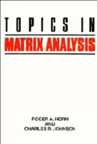 9780521305877: Topics in Matrix Analysis