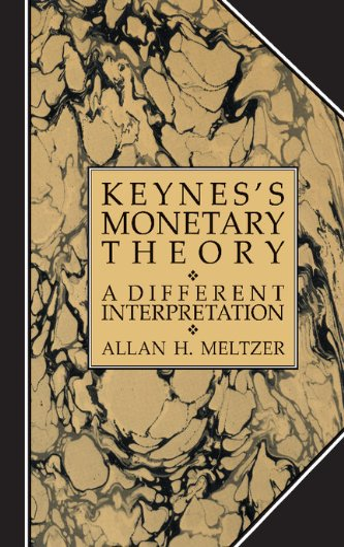 9780521306157: Keynes's Monetary Theory: A Different Interpretation