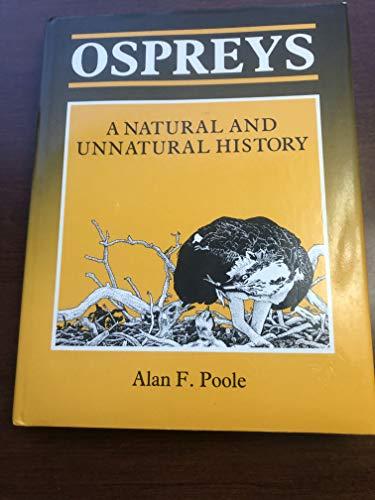 9780521306232: Ospreys: A Natural and Unnatural History