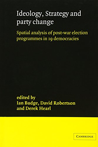 9780521306485: Ideology, Strategy and Party Change: Spatial Analyses of Post-War Election Programmes in 19 Democracies