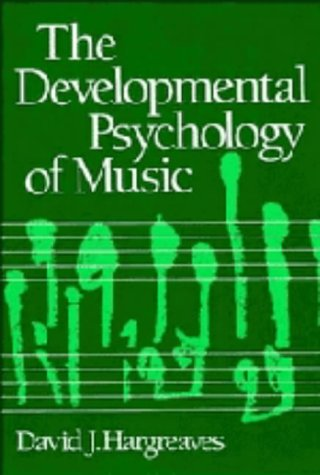 9780521306652: The Developmental Psychology of Music