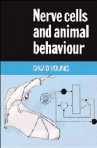 9780521307055: Nerve Cells and Animal Behaviour