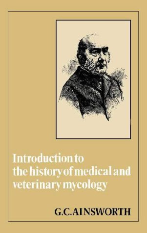 Introduction to the History of Medical and: Ainsworth, G. C.