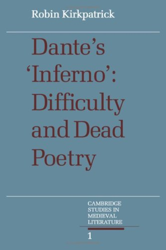 9780521307574: Dante's Inferno: Difficulty and Dead Poetry (Cambridge Studies in Medieval Literature)