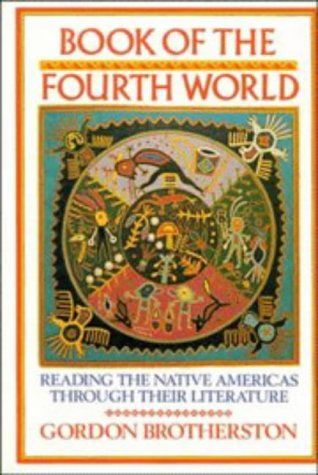 9780521307604: Book of the Fourth World: Reading the Native Americas through their Literature