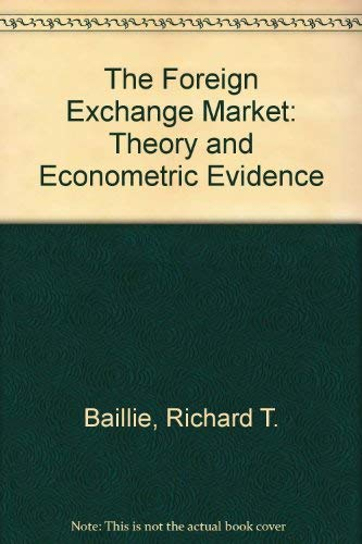 9780521307611: The Foreign Exchange Market: Theory and Econometric Evidence
