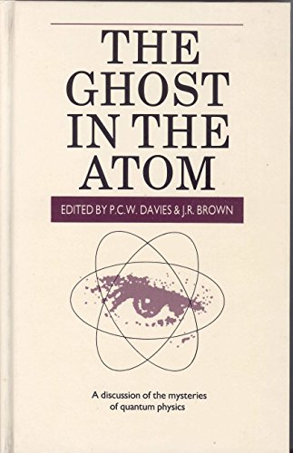 9780521307901: The Ghost in the Atom: A Discussion of the Mysteries of Quantum Physics