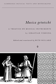 9780521308304: Musica Getutscht: A Treatise on Musical Instruments (1511) by Sebastian Virdung (Cambridge Musical Texts and Monographs)
