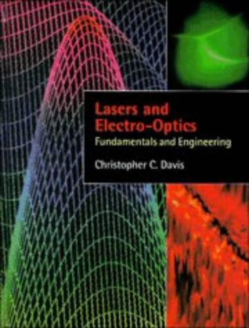 9780521308311: Lasers and Electro-optics: Fundamentals and Engineering