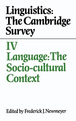 9780521308342: Linguistics: The Cambridge Survey: Volume 4, Language: The Socio-Cultural Context (Cambridge Studies in German)