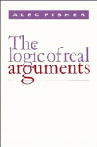 9780521308496: The Logic of Real Arguments