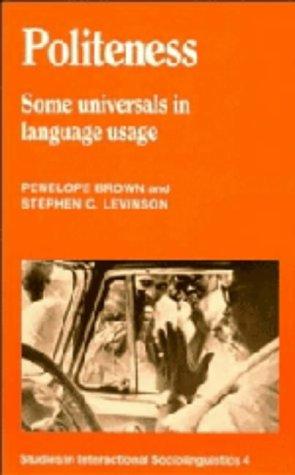 9780521308625: Politeness: Some Universals in Language Usage (Studies in Interactional Sociolinguistics)
