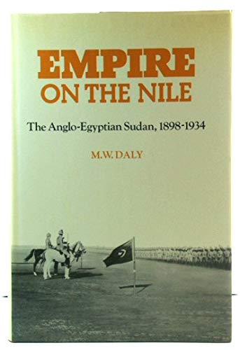 9780521308786: Empire on the Nile: The Anglo-Egyptian Sudan, 1898-1934