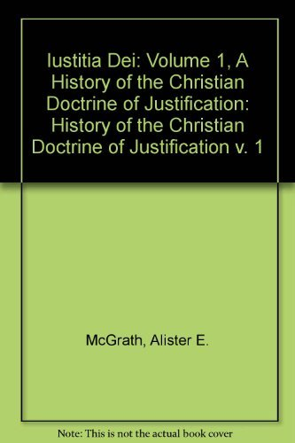 9780521308878: Iustitia Dei: Volume 1, A History of the Christian Doctrine of Justification: History of the Christian Doctrine of Justification v. 1