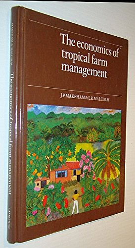 9780521308946: The Economics of Tropical Farm Management