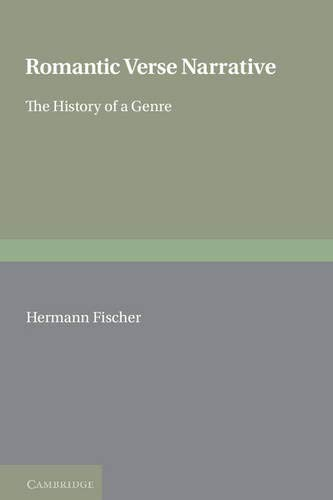 9780521309646: Romantic Verse Narrative: The History of a Genre (European Studies in English Literature)