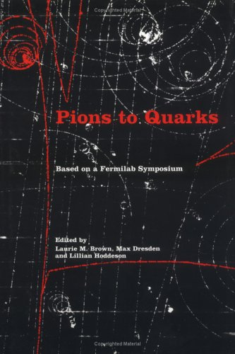 9780521309844: Pions to Quarks: Particle Physics in the 1950s