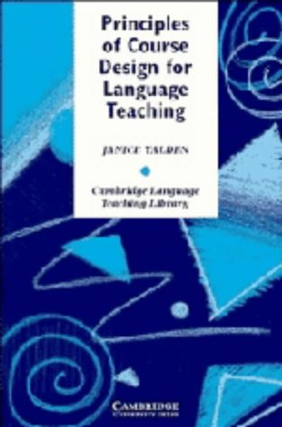 9780521309899: Principles of Course Design for Language Teaching (Cambridge Language Teaching Library)
