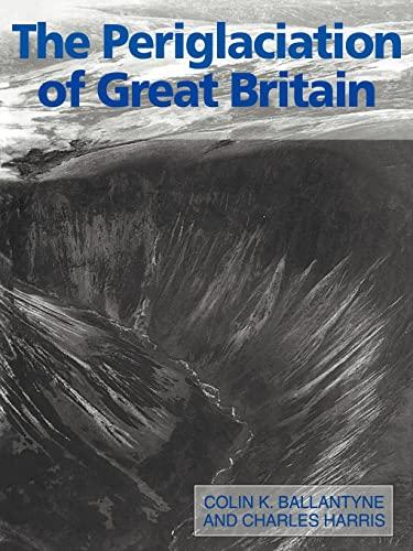 9780521310161: The Periglaciation of Great Britain
