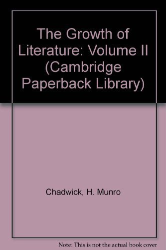 9780521310185: 002: The Growth of Literature: Volume II (Cambridge Paperback Library)