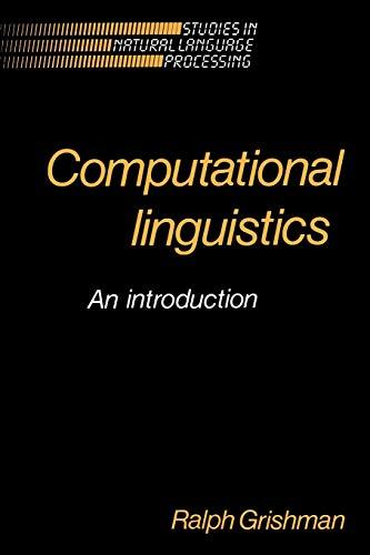 9780521310383: Computational Linguistics: An Introduction (Studies in Natural Language Processing)