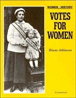 9780521310444: Votes for Women (Women in History)