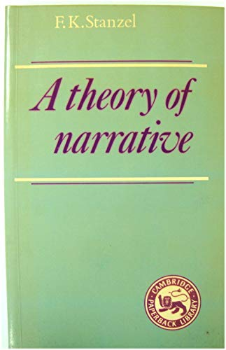 9780521310635: A Theory of Narrative