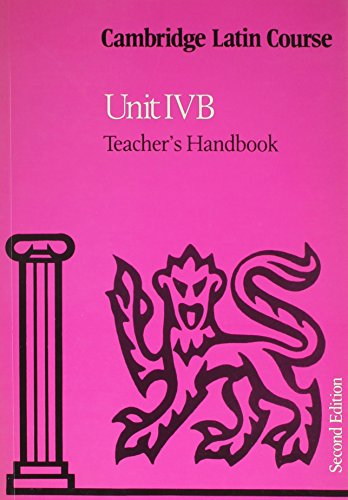 9780521310680: Cambridge Latin Course Unit 4B Teacher's handbook