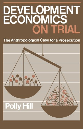 9780521310963: Development Economics on Trial Paperback: The Anthropological Case for a Prosecution