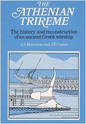 9780521311007: The Athenian Trireme: The History and Reconstruction of an Ancient Greek Warship