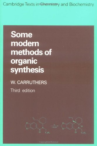 9780521311175: Some Modern Methods of Organic Synthesis (Cambridge Texts in Chemistry and Biochemistry)