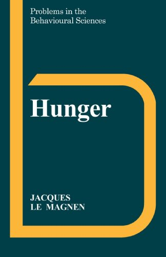 9780521311229: Hunger (Problems in the Behavioural Sciences)