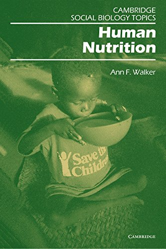 Human Nutrition (Cambridge Social Biology Topics) (052131139X) by Ann Walker