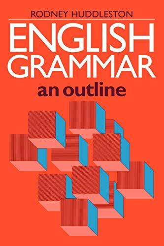 English Grammar: An Outline: Professor Giacomo Chiozza