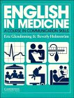 9780521311656: English in Medicine Course book: A Course in Communication Skills