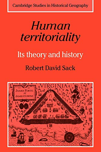 9780521311809: Human Territoriality: Its Theory and History (Cambridge Studies in Historical Geography)